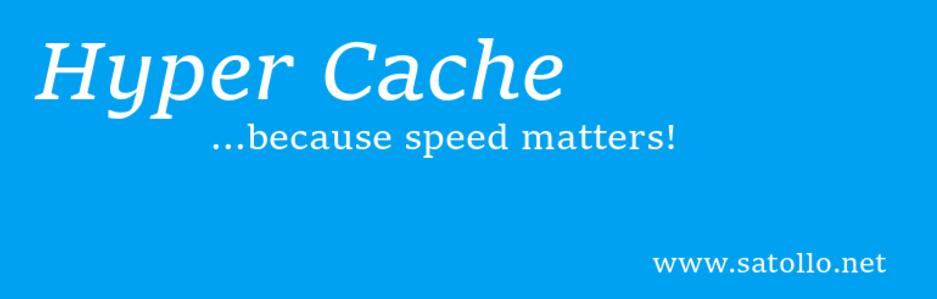 The Hyper Cache plugin.